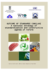 Outcome of Standards Conclave 2014: A national strategy of standardization and constructive agenda of reform