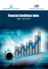 CII-IBA Financial Conditions Index (April – June 2015)