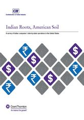 CII-Grant Thornton – Indian Roots, American Soil