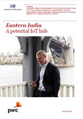 Eastern India A potential IoT hub – 'ICT East 2015' Report