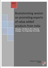 Brainstorming Session on Promoting  Exports of Value Added Products from India