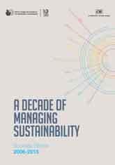 A Decade of Managing Sustainability: Success Stories from 2006 - 2015