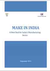 Make in India- A new deal for India's manufacturing sector