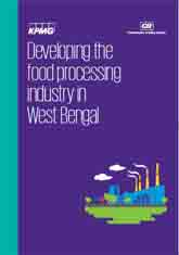 Developing the food processing industry in West Bengal
