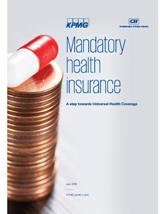 Mandatory Health Insurance: A step towards Universal Health Coverage