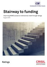 Stairway to Funding : Improving MSME access to institutional credit through ratings