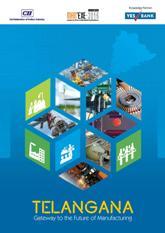 Telangana: Gateway to The Future of Manufacturing