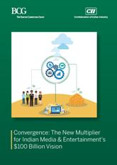 Convergence: The New Multiplier for Indian Media & Entertainment's $100 Billion Vision