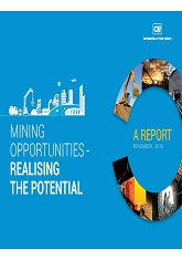 Mining Opportunities - Realising the Potential: A Report