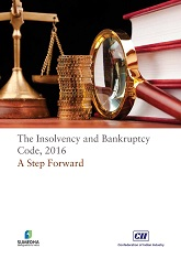 The Insolvency and Bankruptcy Code, 2016: A Step Forward