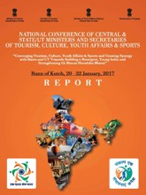 National Conference of Central & State/UT Ministers and Secretaries of Tourism, Culture, Youth Affairs & Sports - A Report