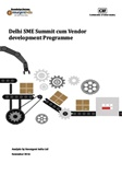 Delhi SME Summit cum Vendor Development Programme