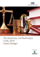 The Insolvency and Bankruptcy Code, 2016 - Game Changer