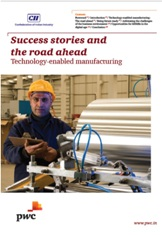 Success stories and the road ahead : Technology-enabled manufacturing