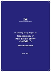 CII Working Group Report on Transparency in Real Estate Sector (2016-2017): Recommendations