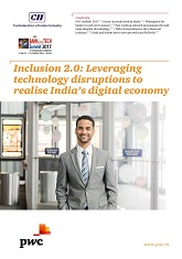 Inclusion 2.0: Leveraging Technology Disruptions to Realise India's Digital Economy