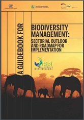 A Guidebook For Biodiversity Management : Sector Outlook  and Roadmap For Implementation