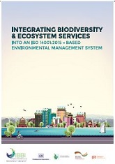 Integrating Biodiversity and Ecosystem Services into an ISO 14001:2015 Environmental Management System