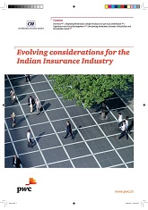 Evolving considerations for the Indian Insurance Industry
