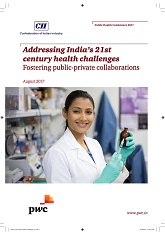 Addressing India's 21st century health challenges: Fostering public-private collaborations