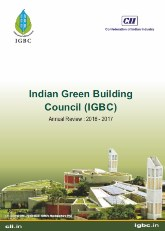 Indian Green Building Council (IGBC) Annual Review : 2016 - 2017