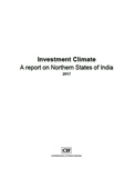 Investment Climate: A report on Northern States of India 2017