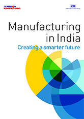 Manufacturing in India: Creating a Smarter Future