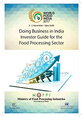 Doing Business in India Investor Guide for the Food Processing Sector