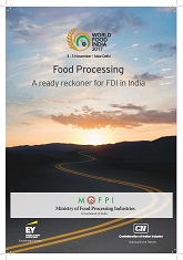 Food Processing: A ready reckoner for FDI in India
