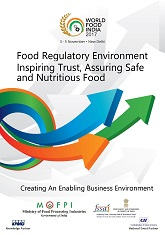 Food Regulatory Environment Inspiring Trust, Assuring Safe and Nutritious Food