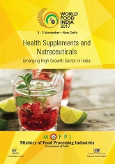Health Supplements and Nutraceuticals: Emerging High Growth Sector in India