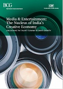 Media & Entertainment: The Nucleus of India's Creative Economy