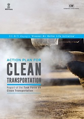 Action Plan for Clean Transportation - Report of the Task Force on Clean Transportation