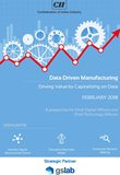 Data driven manufacturing - driving value by capitalizing on data