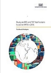 Study on SPS & TBT Notifications Issued at WTO in 2016 - Trends & Analysis