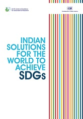 Indian Solutions for the World to Achieve SDGs