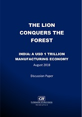 The lion conquers the forest India : A USD 1 trillion manufacturing economy