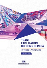 Trade facilitation Reforms in India : Progress & Way Forward