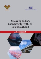 Assessing India's Connectivity with its Neighbourhood - A Retrospect