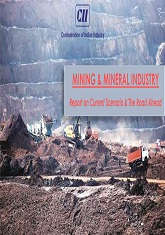 Mining & Minerals Industry: Report on Current Scenario and the Road Ahead