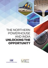 The Northern Powerhouse and India: Unlocking the Opportunity