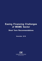 Easing Financing Challenges of MSME Sector: Short Term Recommendations