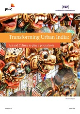 Transforming Urban India: Art and Culture to Play a Pivotal Role