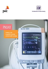PMJAY: Creating a New Ecosystem to Provide Universal  Health Coverage