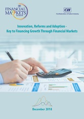 Innovation, Reforms and Adoption - Key to Financing Growth Through Financial Markets