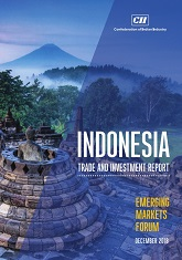 Indonesia Trade and Investment Report: Emerging Markets Forum