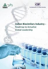 Indian Biosimilars Industry - Roadmap to Actualize Global Leadership