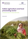 Indian Agriculture and Food Processing Sector