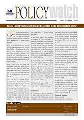 Policy Watch - Focus: Liquidity Crisis and Dispute Resolution in the Infrastructure Sector
