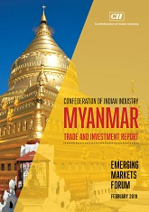 Myanmar Trade and Investment Report: Emerging Markets Forum